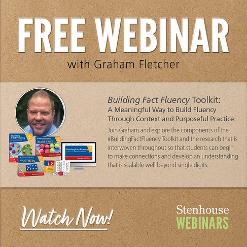 Graham Fletcher - Buidling Fact Fluency Webinar - Watch Now