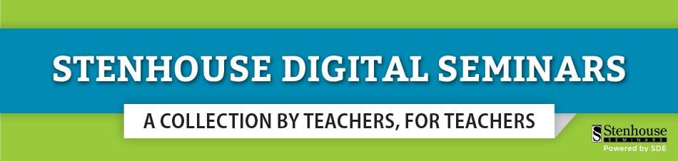 Stenhouse Digital Seminars